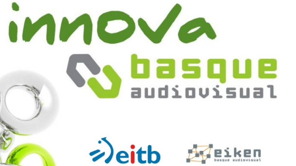 Innova Basque Audiovisual.