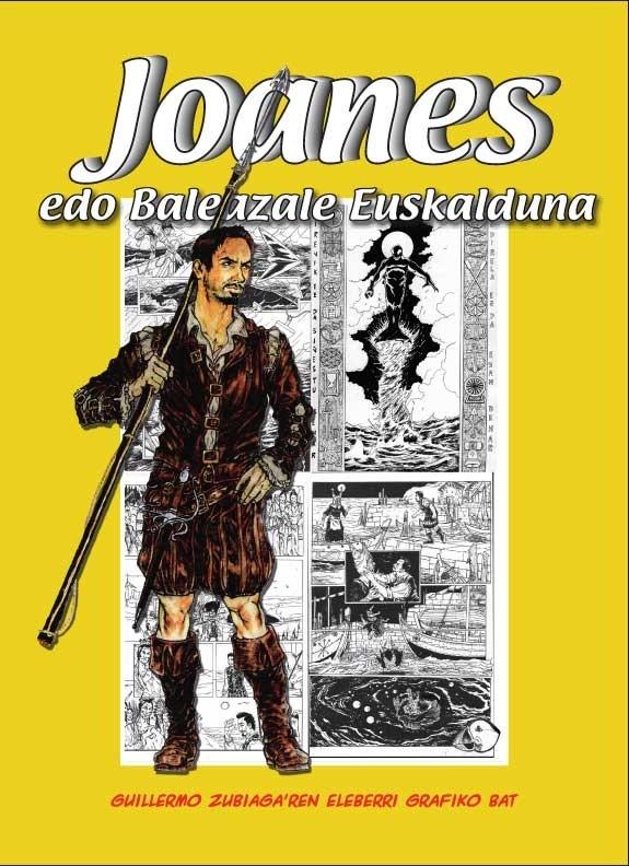 Joanes edo baleazale euskalduna Guillermo Zubiaga komikia
