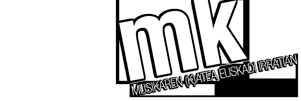 MK, MUSIKAREN (K)ATEA EUSKADI IRRATIAN