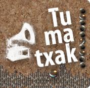 TUMATXAK (Euskal Musika Telesaioa)